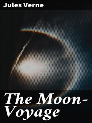 cover image of The Moon-Voyage