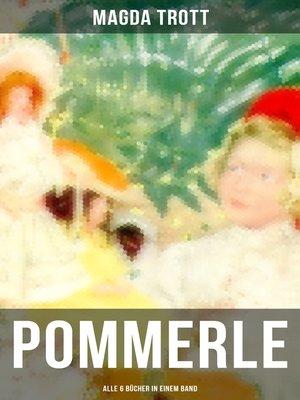 cover image of POMMERLE--Alle 6 Bücher in einem Band