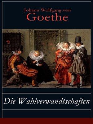 cover image of Die Wahlverwandtschaften