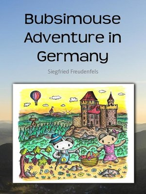 cover image of Bubsimouse Adventure in Germany