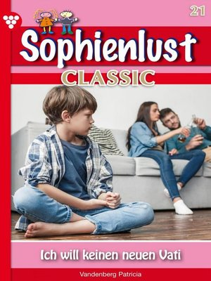cover image of Sophienlust Classic 21 – Familienroman