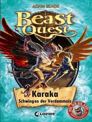 cover image of Beast Quest 51--Karaka, Schwingen der Verdammnis