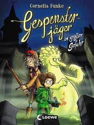 cover image of Gespensterjäger in großer Gefahr