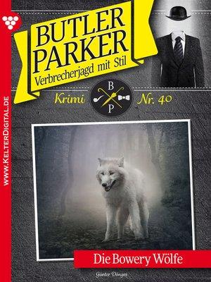 cover image of Butler Parker 40 – Kriminalroman