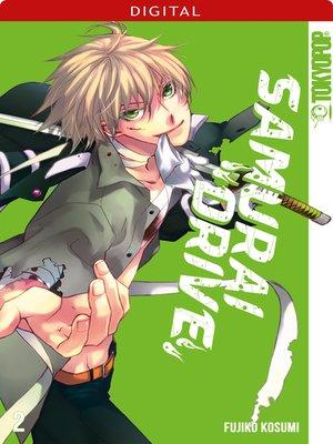 cover image of Samurai Drive 02