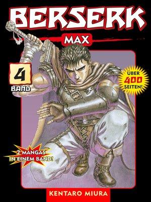 cover image of Berserk Max, Band 4