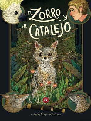 cover image of El zorro y el catalejo