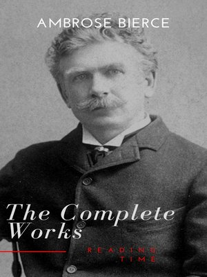 cover image of Complete Works of Ambrose Bierce