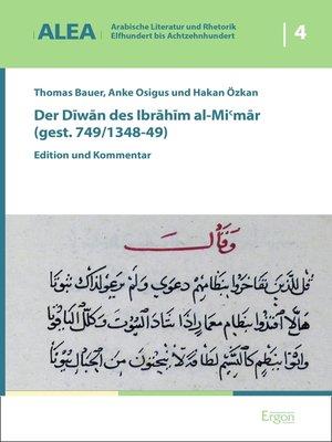 cover image of Der Diwan des Ibrahim al-Mi'mar (gest. 749/1348-49)