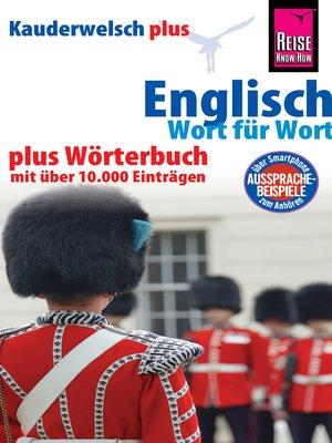 cover image of Reise Know-How Sprachführer Englisch--Wort für Wort plus Wörterbuch mit über 10.000 Einträgen