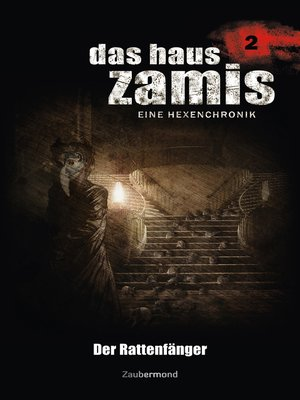 cover image of Das Haus Zamis 2--Der Rattenfänger