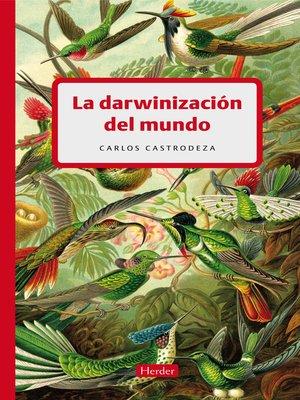 cover image of La darwinización del mundo