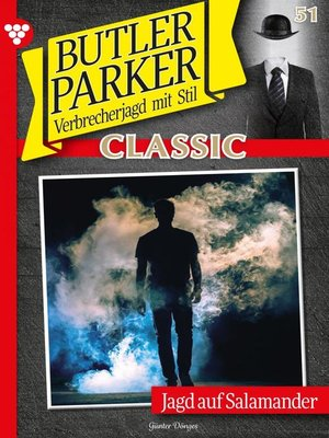 cover image of Butler Parker Classic 51 – Kriminalroman