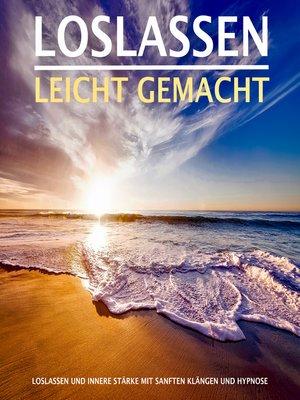 cover image of LOSLASSEN LEICHT GEMACHT