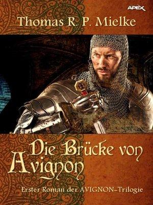 cover image of DIE BRÜCKE VON AVIGNON