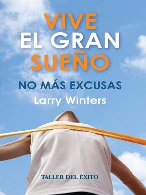 cover image of Vive el gran sueño
