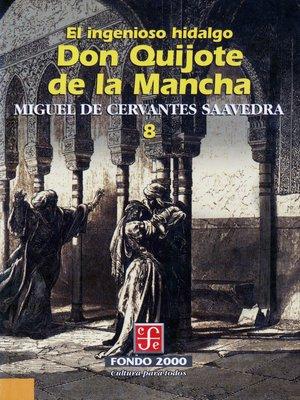 cover image of El ingenioso hidalgo don Quijote de la Mancha, 8