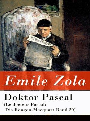 cover image of Doktor Pascal (Le docteur Pascal