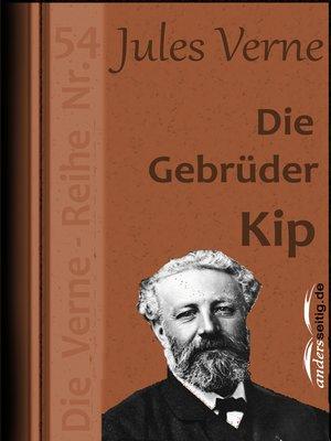 cover image of Die Gebrüder Kip