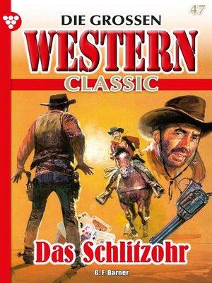 cover image of Die großen Western Classic 47 – Western