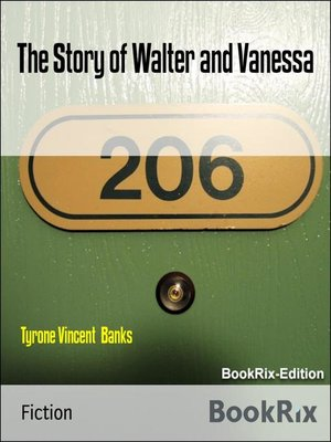 cover image of The Story of Walter and Vanessa