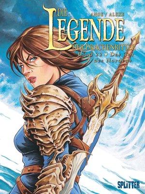 cover image of Die Legende der Drachenritter. Band 22