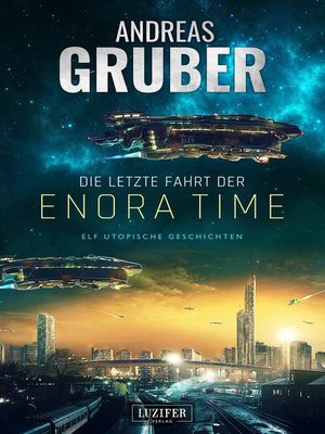 cover image of DIE LETZTE FAHRT DER ENORA TIME