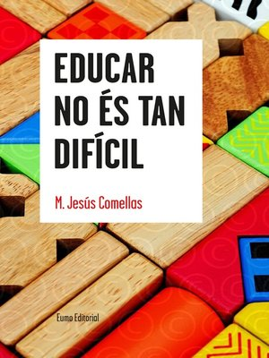 cover image of Educar no és tan difícil
