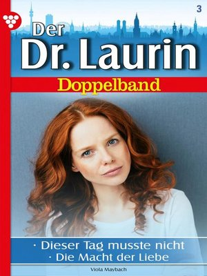 cover image of Der neue Dr. Laurin Doppelband 3 – Arztroman