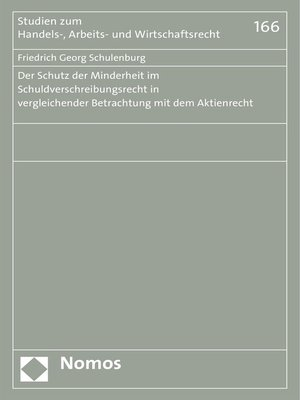 cover image of Der Schutz der Minderheit im Schuldverschreibungsrecht in vergleichender Betrachtung mit dem Aktienrecht
