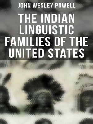 cover image of The Indian Linguistic Families of the United States