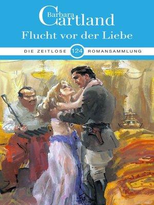 cover image of Flucht vor der Liebe