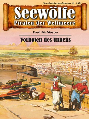 cover image of Seewölfe--Piraten der Weltmeere 258