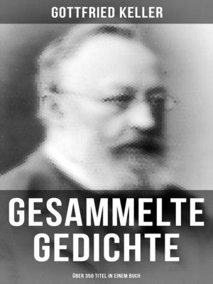 cover image of Gesammelte Gedichte (Über 350 Titel in einem Buch)