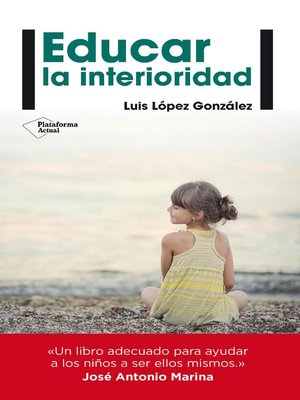 cover image of Educar la interioridad