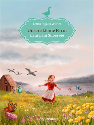 cover image of Unsere kleine Farm--Laura am Silbersee (Bd. 4)