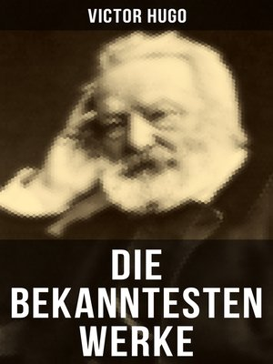 cover image of Die bekanntesten Werke von Victor Hugo