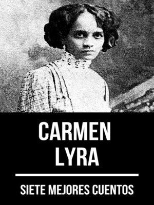 cover image of 7 mejores cuentos de Carmen Lyra