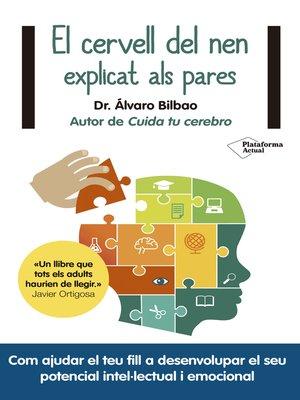 cover image of El cervell del nen explicat als pares