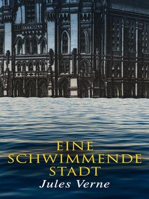 cover image of Eine schwimmende Stadt