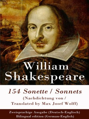 cover image of 154 Sonette (Nachdichtung von / Translated by Max Josef Wolff) / Sonnets--Zweisprachige Ausgabe (Deutsch-Englisch) / Bilingual edition (German-English)