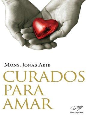 cover image of Curados para Amar