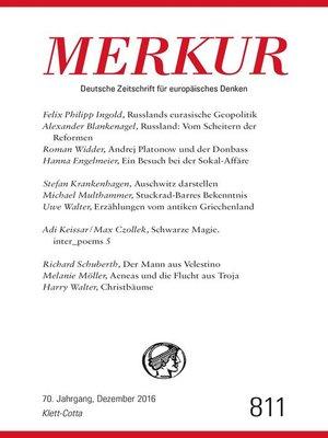 cover image of MERKUR Deutsche Zeitschrift für europäisches Denken--2016-12