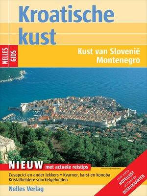 cover image of Nelles Gids Kroatische kust