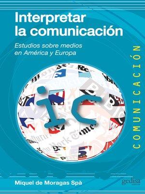cover image of Interpretar la comunicación