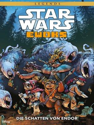cover image of Ewoks--Die Schatten von Endor