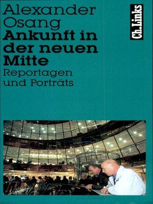 cover image of Ankunft in der neuen Mitte
