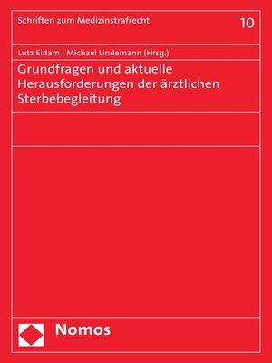 cover image of Grundfragen und aktuelle Herausforderungen der ärztlichen Sterbebegleitung