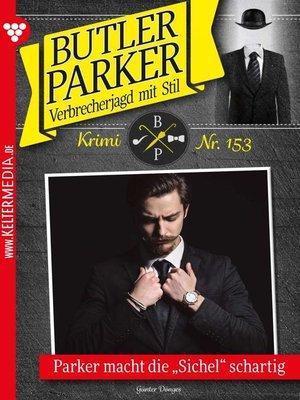 cover image of Butler Parker 153 – Kriminalroman