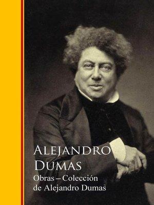 cover image of Obras Completas--Colección de Alejandro Dumas